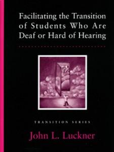 Transition - Facilitating for DHH Students