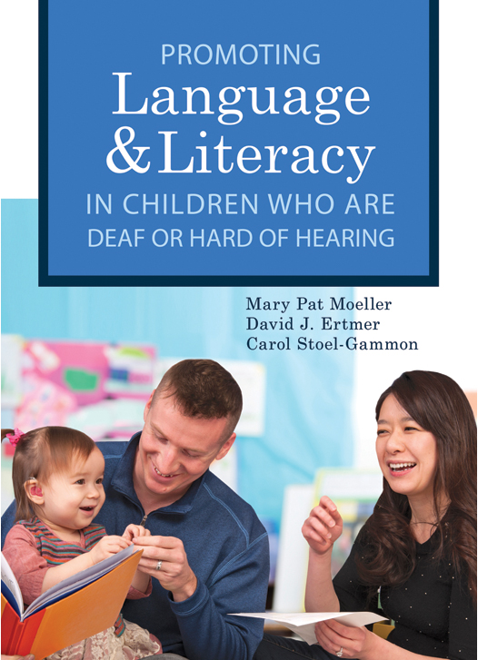 Promoting Language & Literacy in Children who are Deaf or Hard of Hearing