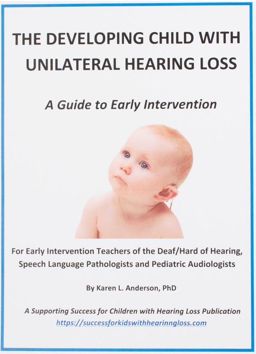 Developing Child with Unilateral Hearing Loss
