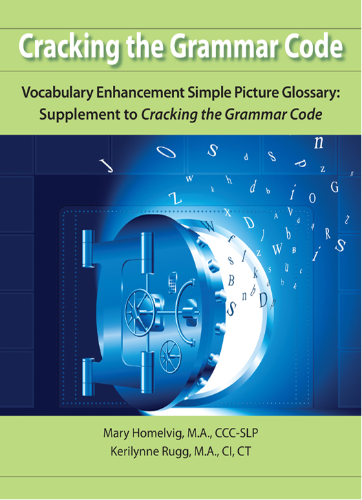Cracking the Grammar Code–Vocabulary Enhancement Simple Picture Glossary