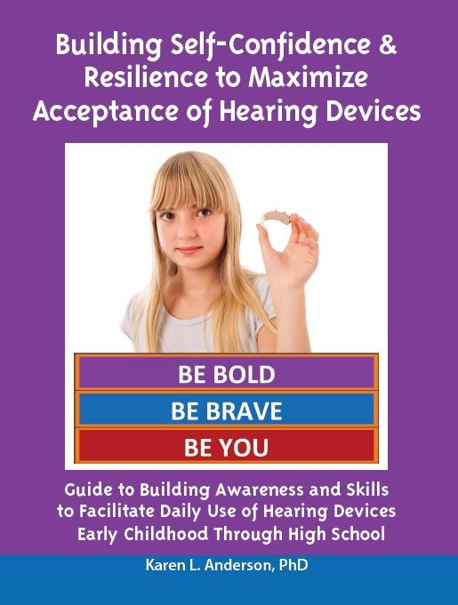 Building Self-Confidence & Resilience  to Maximize Acceptance of Hearing Devices