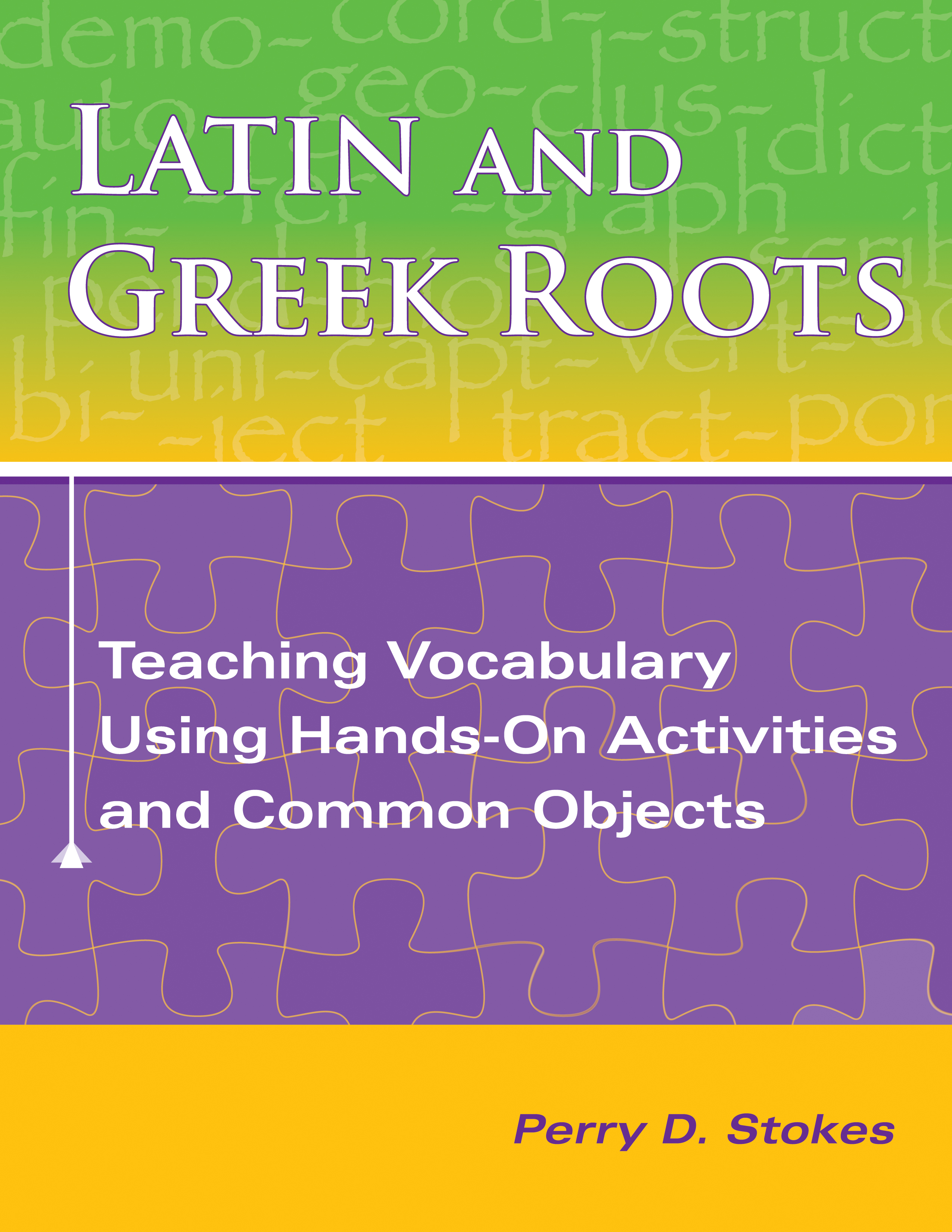 Httpwww Overlordsofchaos Comhtmlorigin Of The Word Jew Html: Latin And Greek Roots: Teaching Vocabulary Using Hands-On
