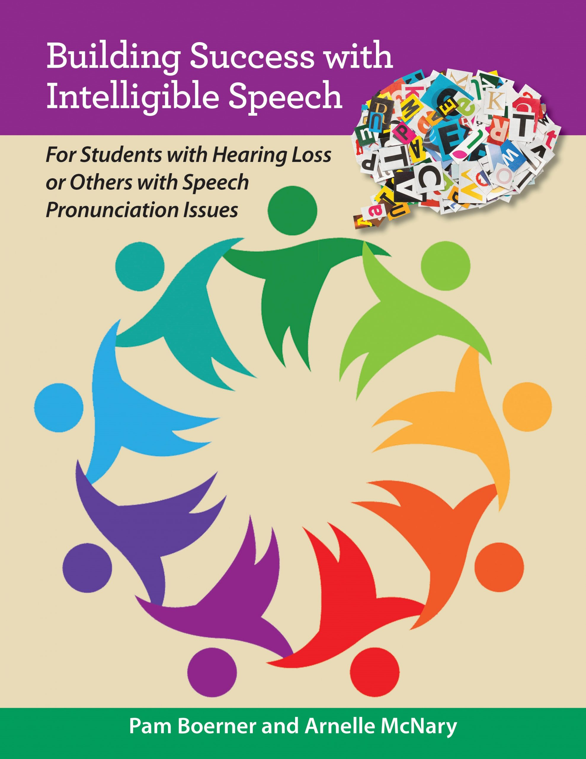 Building Success with Intelligible Speech